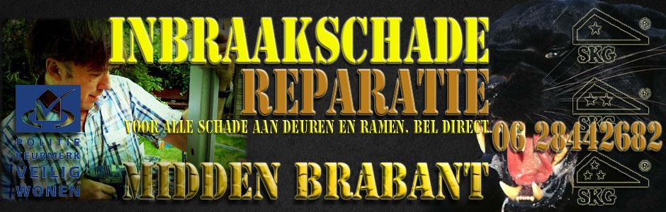 Inbraakschade reparatie. 24 / 7  Bel 06 28442682